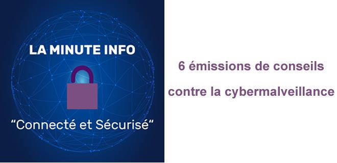 La minute info: Connecté et sécurisé!